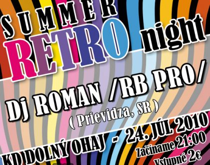 SUMMER RETRO night - Dolný Ohaj